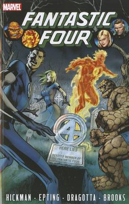 Fantastic Four by Jonathan Hickman 4 By Hickman, Jonathan/ Epting, Steve (ILT)/ Dragotta, Nick (ILT)