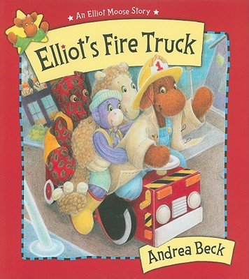 Elliot's Fire Truck By Beck, Andrea
